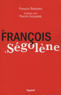 De François à Ségolène
