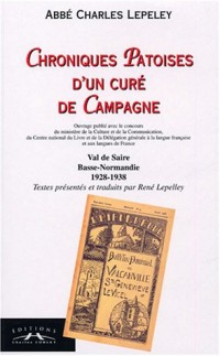 Chroniques patoises d'un curé de campagne : Val de Saire, Basse-Normandie 1928-1938