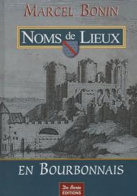 Les noms de lieux en Bourbonnais