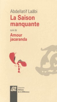 La saison manquante suivi de Amour Jacaranda