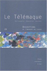 Le Télémaque, N° 24 : Descriptions de l'ordinaire des classes
