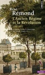 Introduction à l'histoire de notre temps : Tome 1, L'Ancien Régime et la Révolution, 1750-1815 [Poche]