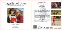 Tagadirt el Bour : Un printemps dans le Haut Atlas