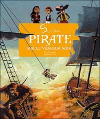 Pirate sur le Vengeur noir