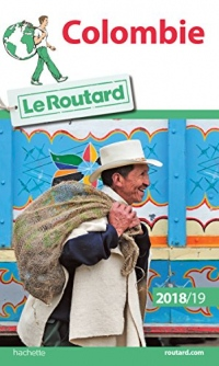 Guide du Routard Colombie 2018/19