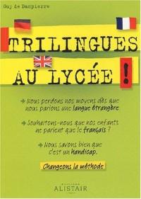 Trilingues au lycée