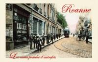 Roanne (Les Cartes Postales d'autrefois de...)