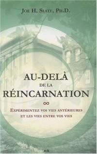 Au-delà de la réincarnation