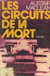 Les Circuits de la mort (Thriller Fayard)
