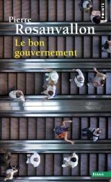 Le bon gouvernement [Poche]