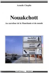 Nouakchott. Au carrefour de la Mauritanie et du monde