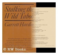 Stalking the Wild Taboo [By] Garrett Hardin