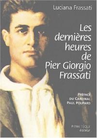 Les dernières heures de Pier Giorgio Frassati