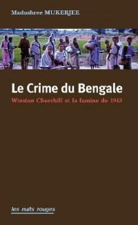Le Crime du Bengale, Churchill et la Famine de 1943