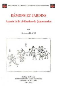 Démons et jardins : Aspects de la civilisation du Japon ancien