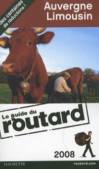 Guide du Routard Auvergne Limousin 2008