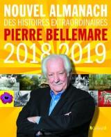 Le Nouvel Almanach 2018-2019 de Pierre Bellemare