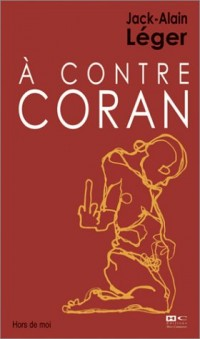 A contre Coran