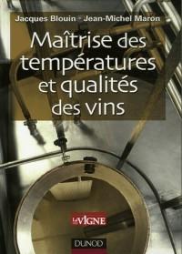 Maîtrisez la température et qualité des vins
