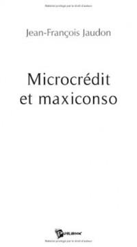Microcrédit et maxiconso
