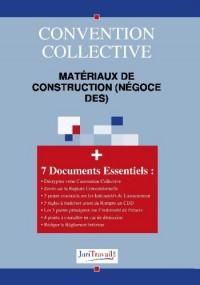 3154. Matériaux de construction (négoce des) Convention collective