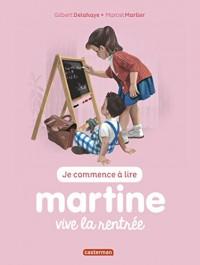 Je commence à lire avec Martine, Tome 53 : Vive la rentrée