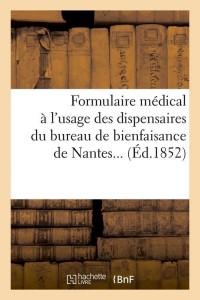 Formulaire Medical de Nantes  ed 1852