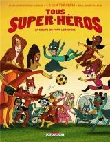 Tous super-héros 2