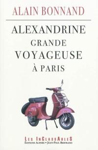 Alexandrine, grande voyageuse à Paris