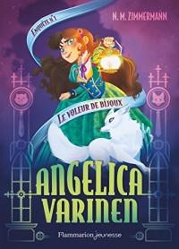 Angelica Varinen enquête : Tome 1 : Le voleur de bijoux