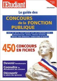 Le guide des concours de la fonction publique 2004
