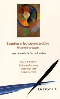 Bourdieu et les sciences sociales : Réceptions et usages