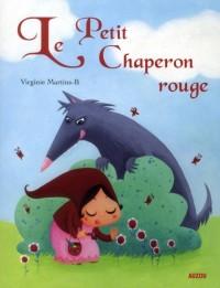 Le Petit Chaperon Rouge (Ptit Classique)
