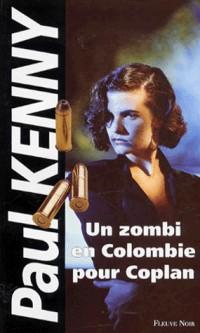 Un zombi en Colombie pour Coplan