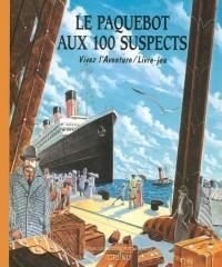 Le Paquebot aux 100 suspects