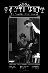 A Cafe in Space: The Anais Nin Literary Journal, Volume 3
