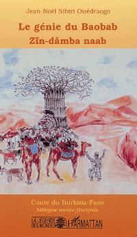 Le génie du Baobab : Edition bilingue moore-français