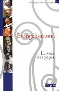 Evangélisation ! : La voix des papes