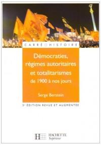 Démocraties, régimes autoritaires et totalitarismes de 1900 à nos jours : Pour une histoire politique comparée du monde développé