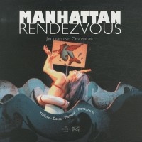 Manhattan Rendez-vous : 1977-2007