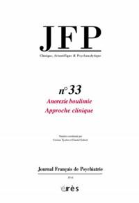 Journal Français de Psychiatrie, N° 33 : Anorexie, boulimie