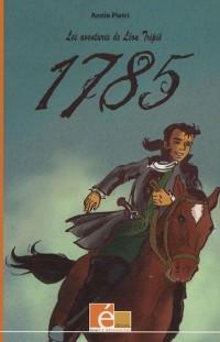 Les aventures de Léon Tripié, Tome 1 : 1785