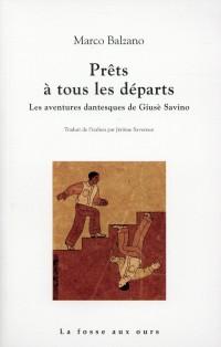 Prêts à tous les départs : Les aventures dantesques de Giusè Savino