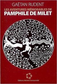Les aventures mémorables de Pamphile de Milet
