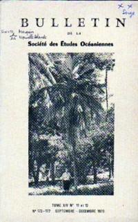 Bulletin De La Société Des Études Océaniennes N° 172 - 173 Septembre - Décembre 1970