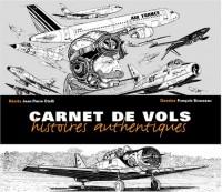 Carnet de vols : Histoires authentiques