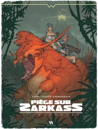 Piège sur Zarkass, L'intégrale :