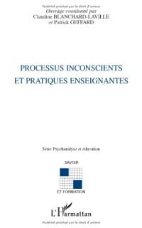 Processus Inconscients et Pratiques Enseignantes