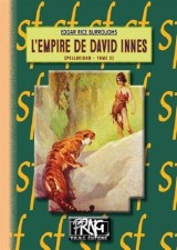 Pellucidar, Tome 2 : L'empire de David Innes