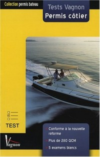 Tests Vagnon permis côtier